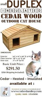 heated outdoor cat house each small duplex insulated cedar outdoor cat house is constructed with thermal ply insulation embedded heated outdoor cat house