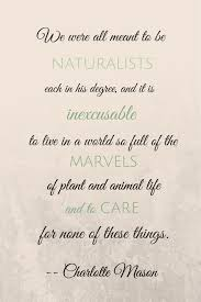 Mason Quotes Extraordinary Nature In The Early Years Charlotte Mason Pinterest Charlotte