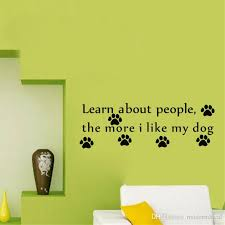 learn about people the more i like my dog wall stickers paw print wall decor vinyl wall decals for nursery sticker es for walls sticker es wall