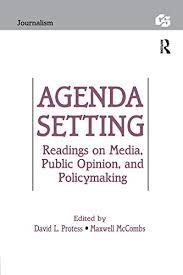 Agenda Setting Agenda Setting Readings On Media Public Opinion And