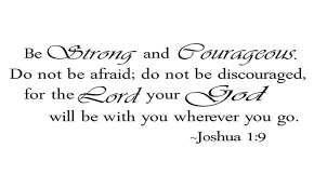 Be Strong And Courageous Quotes Best Be Strong And Courageous Bible Quotes Wall Sticker Groupon