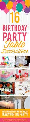 100 Birthday Party Decoration Ideas The Dating Divas
