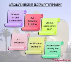 arts architecture assignment help for students arts architecture assignment help online