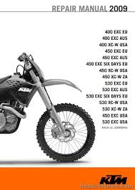 2009 ktm motorcycle service manual 400 450 530 exc xc w six days official 2009 ktm 400 450 530 exc xc w six days service manual
