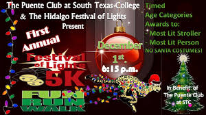 Where Is The Festival Of Lights In Hidalgo Tx First Annual Festival Of Lights Fun Run