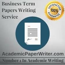academicpaper writer academicpaper business term papers assignment help business term papers writing help business term papers essay