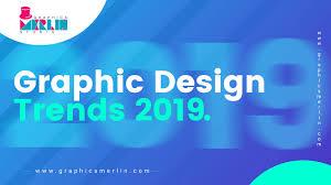 Best Graphic Design Trends 2019 Top 9 Graphic Designing Trends For 2019 Graphic Design