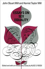com essays on sex equality john stuart  com essays on sex equality 9780226525464 john stuart mill harriet taylor mill alice s rossi books