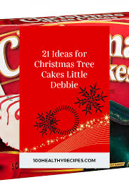 Little debbie christmas treecakes recipe / people are turning little debbie christmas tree cakes into dip allrecipes : 21 Ideas For Christmas Tree Cakes Little Debbie Best Diet And Healthy Recipes Ever Recipes Collection