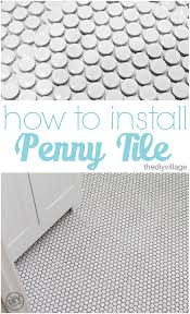 how to install penny tile great tutorial from start to finish