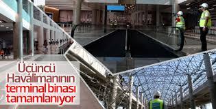 Üçüncü Havalimanı'nın terminal binası tamamlanıyor