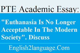 essay euthanasia is no longer acceptable in the modern society essay euthanasia is no longer acceptable in the modern society discuss