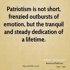 Adlai Stevenson Patriotism Quotes | QuoteHD