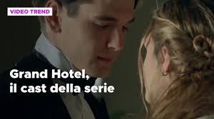 Grand Hotel - Intrighi e passioni, il cast della serie