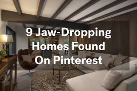 pinterest home decorating ideas from 9 jaw dropping homes life