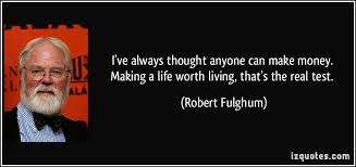 what makes life worth living essay  essays on a career to make life worth living