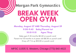 break week open gym august 27th and august 30th