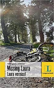 Aus dem raum freudenstadt vermisst. Missing Laura Laura Vermisst Langenscheidt Lernschmoker Amazon De Artmeier Hildegunde Bucher