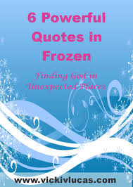 6 Powerful Quotes In Frozen Vicki V Lucas