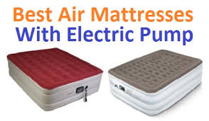 Top 15 Best Air Mattresses With Electric Pump In 2019
