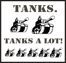 Image result for tanks a lot