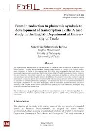 The international phonetic alphabet (ipa) is very important for learners of english because english is not a phonetic language. Pdf From Introduction To Phonemic Symbols To Development Of Transcription Skills A Case Study In The English Department At University Of Tuzla