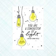 Conductor Of Light You Are A Conductor Of Light Skypaperscissors
