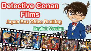 Detective Conan Films   Japan Box Office Ranking (English Version) - YouTube