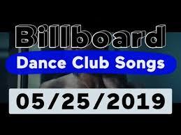 Billboard Top 50 Dance Club Songs May 25 2019
