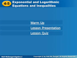 7 5 exponential and logarithmic equations and inequalities warm up
