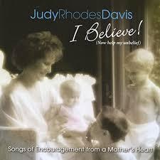 Amazon Music - Judy Rhodes DavisのI Believe! (Now Help My Unbelief) -  Amazon.co.jp