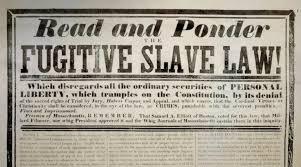 Fugitive <b>Slave Act</b> | American Battlefield Trust
