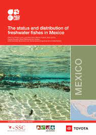 PDF) The status and distribution of freshwater fishes in Mexico
