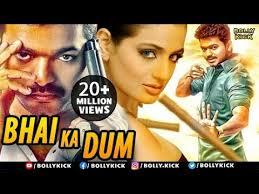 bhai ka dum full hindi dubbed