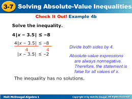 the inequality has no solutions check it out example 4b solve the inequality 4 x 3 5
