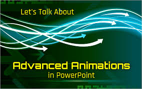 Powerpoint Animations Lets Talk About Advanced Animations In Powerpoint Get My Graphics