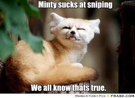Minty sucks at sniping... - Guy Fox Meme Generator Captionator via Relatably.com