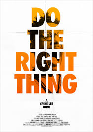 do the right thing poster goldposter do the right thing poster