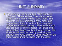 three wishes story motif scarlett rowe th grade english pjhs  unit summary the students will be reading the monkey s paw and three wishes two short