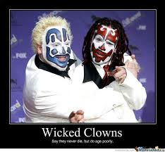 Wicked Clowns Never Die by stefang - Meme Center via Relatably.com