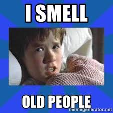 Image result for i smell old people