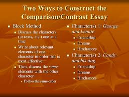 writing a comparison contrast essay discussing similarities  2 two ways to construct the comparison contrast essay block method