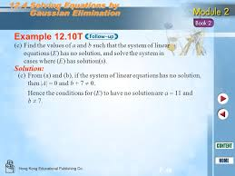 example 12 10t 12 4 solving equations by gaussian elimination 47 12 5 geneous systems of linear equations