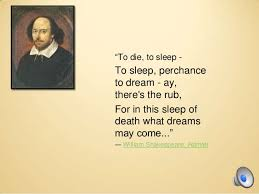 Quote To Sleep Perchance To Dream Best Of Death And Dying Quotes