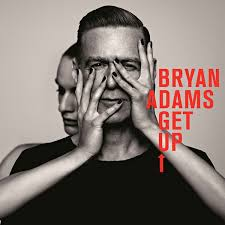<b>Bryan Adams</b> - <b>Get</b> Up | Releases, Reviews, Credits | Discogs