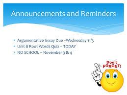 abby sunderland argumentative essay final draft halloween 3 iuml128ordf argumentative essay due wednesday 11 5 iuml128ordf unit 8 root words quiz today iuml128ordf no school 3 4 announcements and reminders