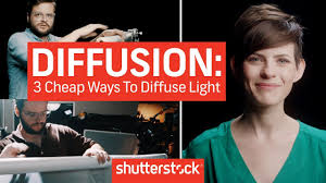 Diffused Light Diffusion Basics 3 Cheap Ways To Diffuse Light Cinematography Techniques