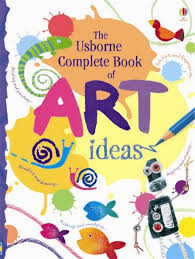usborne plete book of art an inspiring book packed full of creative ideas for painting drawing sticking colouring ripping rubbing smudging