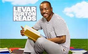 LEVAR BURTON READS: A New 'Reading ...