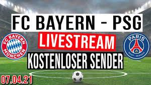 FC BAYERN - PSG LIVESTREAM ⚽: FC BAYERN MÜNCHEN - PSG auf KOSTENLOSEM  SENDER schauen! [100% LEGAL ✓] - YouTube